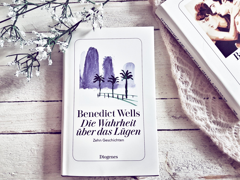 Rezension Benedict Wells Die Wahrheit über Das Lügen